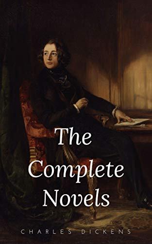 Charles Dickens: The Complete Novels (English Edition) eBook ...
