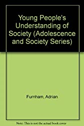 Young People's Understanding of Society (Adolescence and Society)