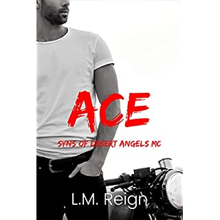 Ace (Syns of Desert Angels MC Book 1)
