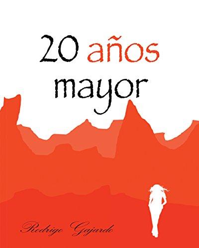 20 años mayor por Rodrigo Gajardo