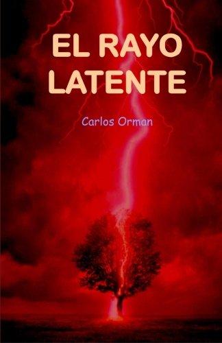 El Rayo Latente