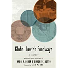 Global Jewish Foodways: A History
