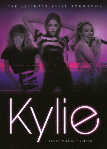 The Ultimate Kylie Songbook (Pvg)