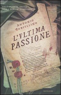 L' ultima passione