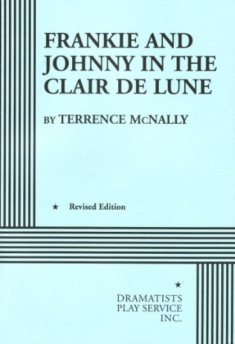 frankie-and-johnny-in-the-claire-de-lune-by-terrence-mcnally-1998-01-01