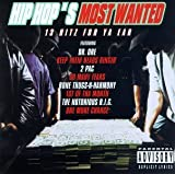 Hip Hop's Most Wanted (Explicit) by Various Artists