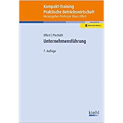 Kompakt-Training Unternehmensführung (Kompakt-Training Praktische Betriebswirtschaft)