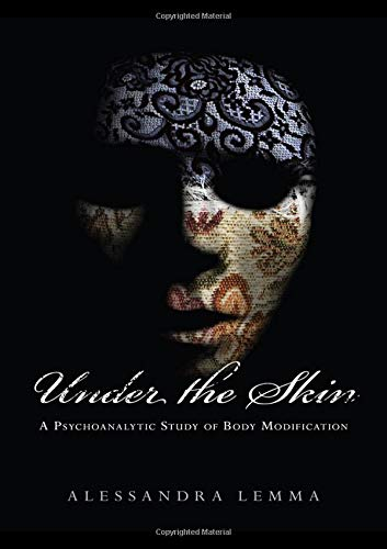Under the Skin (New Library of Psychoanalysis: Beyond the Couch)