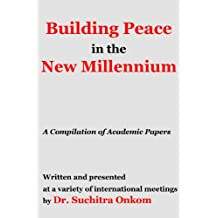 Building Peace in the New Millennium (English Edition)