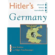 Hitler's Germany: Advanced Level Sourcebook (Advanced History Sourcebooks)