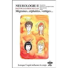 Lorsque l'esprit influence le corps - Migraines, céphalées, vertiges Vol. 5