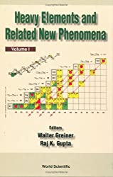 Heavy Elements and Related New Phenomena
