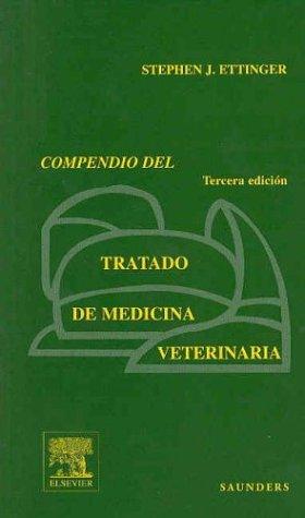Compendio del tratado de medicina veterinaria por Stephen J. Ettinger