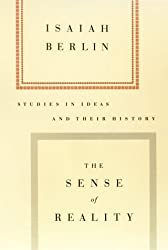 The Sense of Reality: Studies in Ideas and Their History by Isaiah Berlin (1998-12-26)