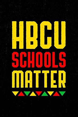 HBCU Student Notebook: HBCU Schools Matter student notebook for students, teachers, graduates and alumni. 6 x 9 lined notebook. 150 pages. Xavier University Alumni