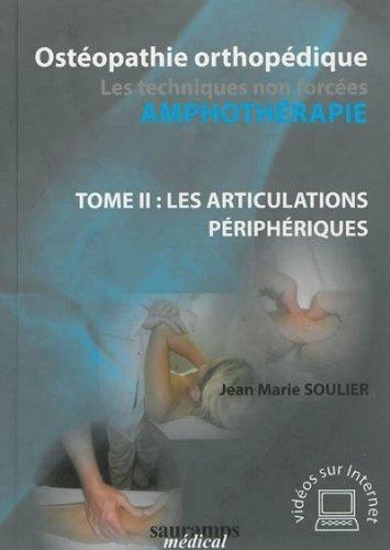 ostopathie-orthopdique-tome-2-les-articulations-priphriques-de-jean-marie-soulier-27-mai-2013-broch
