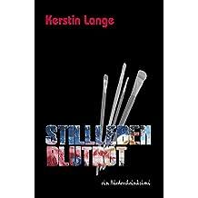 Stillleben Blutrot: Konstantin Degens 2. Fall