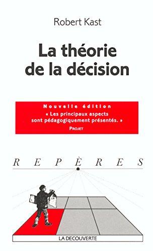 La théorie de la décision par Robert KAST