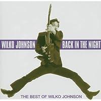 Back In The Night : The Best of Wilko Johnson by Johnson, Wilko (2002-10-22)