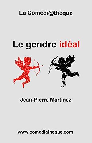 Le gendre idéal par Jean-Pierre Martinez