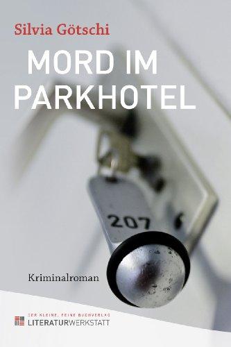 Mord im Parkhotel: Kriminalroman