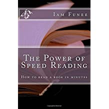 The Power of Speed Reading: How to read a book in minutes