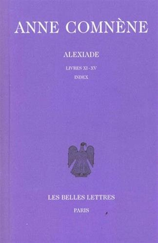 Alexiade. Tome III : Livres XI-XV. Index