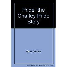 Pride: the Charley Pride Story