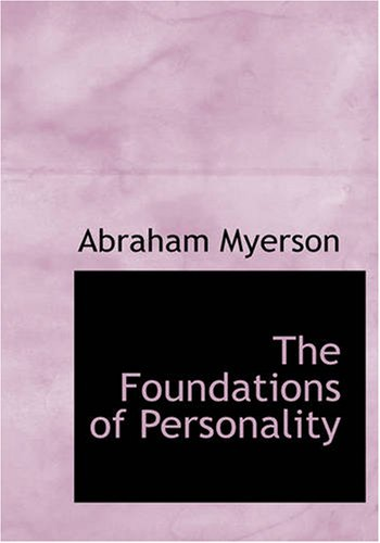 The Foundations of Personality (Large Print Edition)
