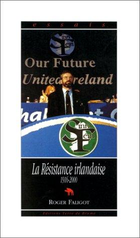 Descargar Libro La résistance irlandaise, 1916-1992 de Roger Faligot