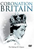Coronation Britain: The Making of a Queen [DVD]
