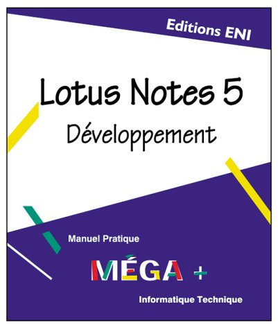 Lotus Notes 5. Développement
