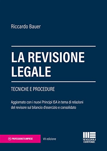 La revisione legale. Tecniche e procedure