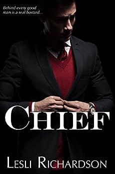 Chief (Governor Trilogy Book 3) (English Edition) van [Richardson, Lesli]