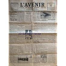 AVENIR DU PLATEAU CENTRAL (L') [No 13697] du 20/05/1930 - MUSSOLINI CONTINUE - EVACUATION DE LA RHENANIE - MUSSOLINI A FLORENCE - CAMPAGNE ANTIFRANCAISE AU DANEMARK - LE VOYAGE DU GRAF ZEPPELIN - LES TROUBLES DE L'INDE - MEETING DE FONCTIONNAIRES A PARIS - NOUVEL AVION GEANT ALLEMAND - UN DESEQUILIBRE TUE SON PERE A CAP BRUN - PAUL ADRIEN - COURSE CYCLISTE BORDEAUX-PARIS - LE BELGE G. RONSSE - PASCAL AVAIT INVENTE LA MACHINE A CALCULER - L'INVENTEUR DE L'AUTO-FUSEE - MAX VALLIER