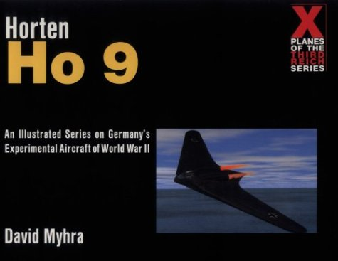 Horten Ho 9 (X Planes of the Third Reich)