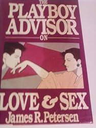 The Playboy Advisor on Love and Sex