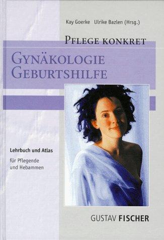 Gynäkologie, Geburtshilfe