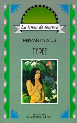 Typee (Linea de Sombra) por Herman Melville