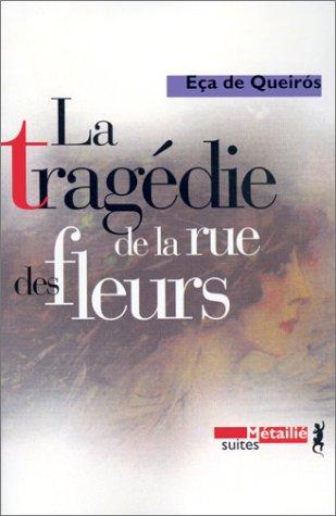 La Tragdie de la rue des fleurs