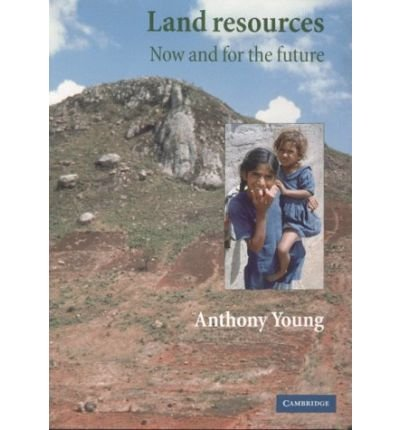 [ LAND RESOURCES NOW AND FOR THE FUTURE BY YOUNG, ANTHONY](AUTHOR)PAPERBACK