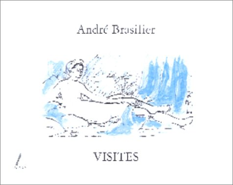 André Brasilier : Visites
