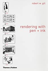 Rendering with Pen and Ink (The Thames & Hudson Manuals)
