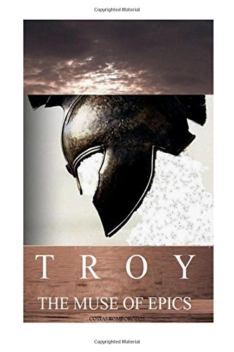 Troy: The Muse of Epics