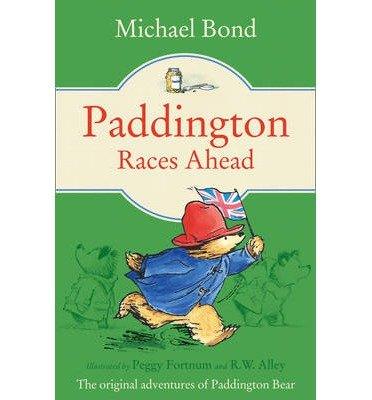 [(Paddington Races Ahead)] [ By (author) Michael Bond ] [March, 2013]