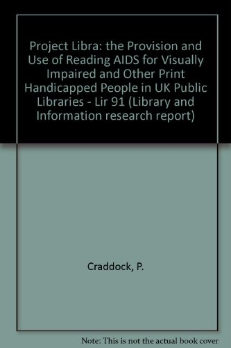 Project Libra: the Provision and Use of Reading AIDS for Visually Impaired...