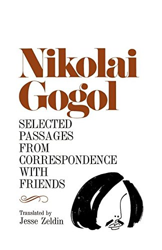 Selected Passages from Correspondence with Friends