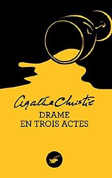 Drame en trois actes (Nouvelle traduction révisée) (Masque Christie) par [Christie, Agatha]