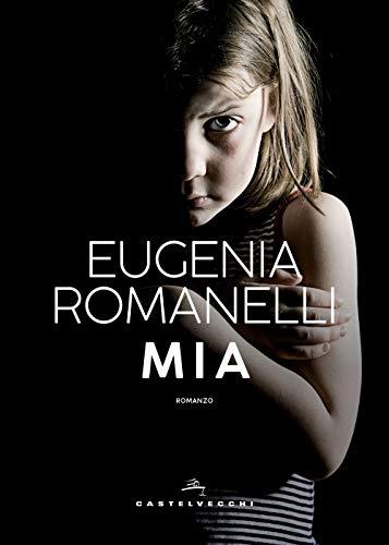 Mia (Italian Edition) eBook: Eugenia Romanelli: Amazon.es: Tienda ...