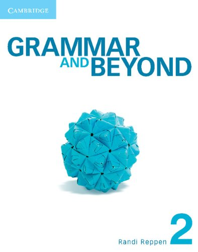 Grammar and Beyond 2 Student's Book and Workbook